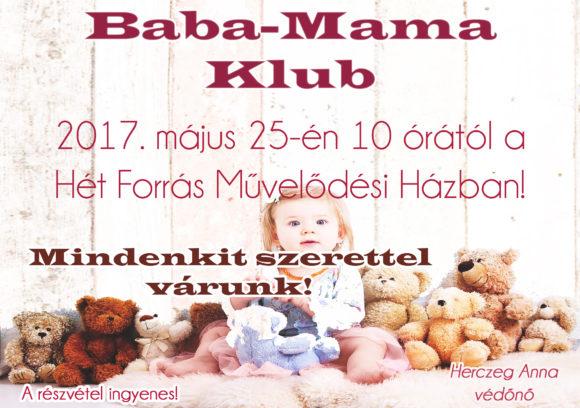 Baba-Mama Klub @ Hét Forrás Művelődési Ház