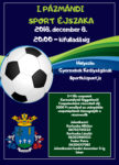 I. Pázmándi Sport Éjszaka @ Gyermekek Királyságának Sportközpontja
