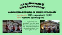 Ezüstfenyő Néptánccsoport az erdélyi Zetelakáról @ Pázmándi Sportcsarnok